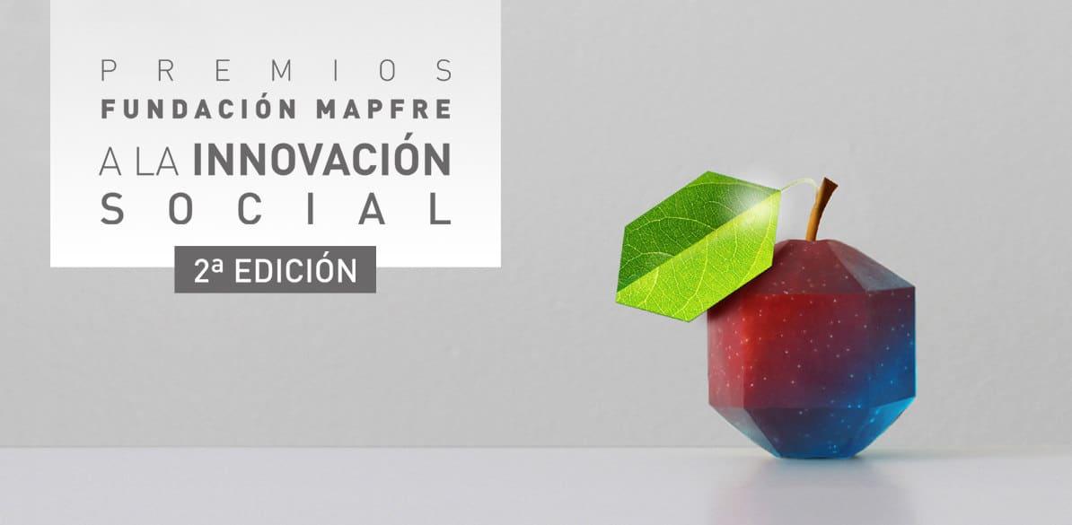 Segunda edición Premios Innovación Social Fundación MAPFRE